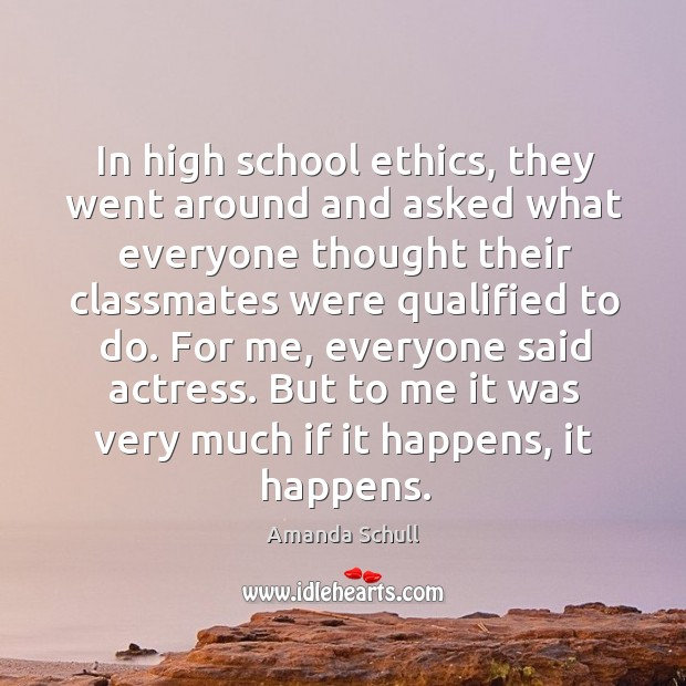 Image, In high school ethics, they went around and asked what everyone thought