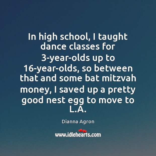 Image, In high school, I taught dance classes for 3-year-olds up to 16-year-olds,