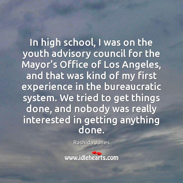 Image, In high school, I was on the youth advisory council for the