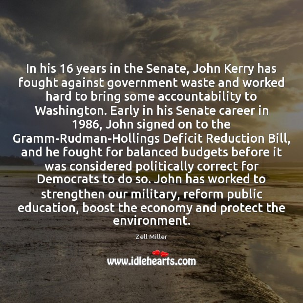 Image, In his 16 years in the Senate, John Kerry has fought against government
