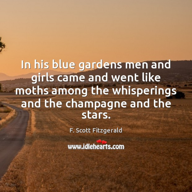 Image, In his blue gardens men and girls came and went like moths