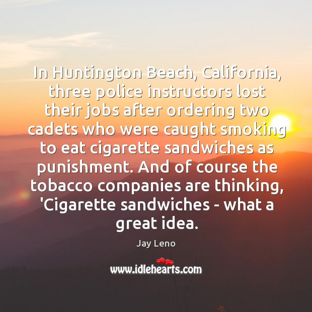 Image, In Huntington Beach, California, three police instructors lost their jobs after ordering