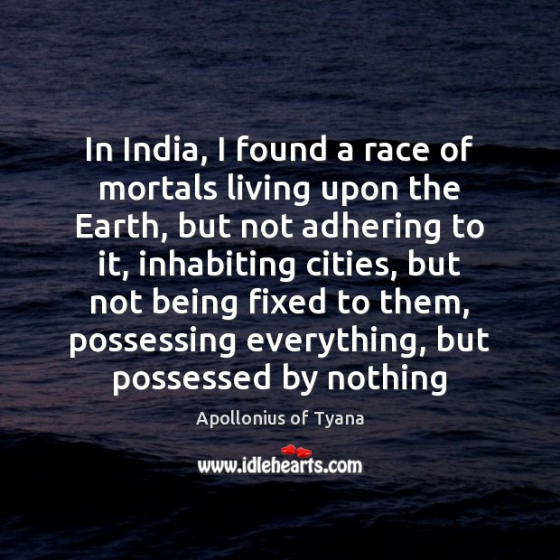 In India, I found a race of mortals living upon the Earth, Image