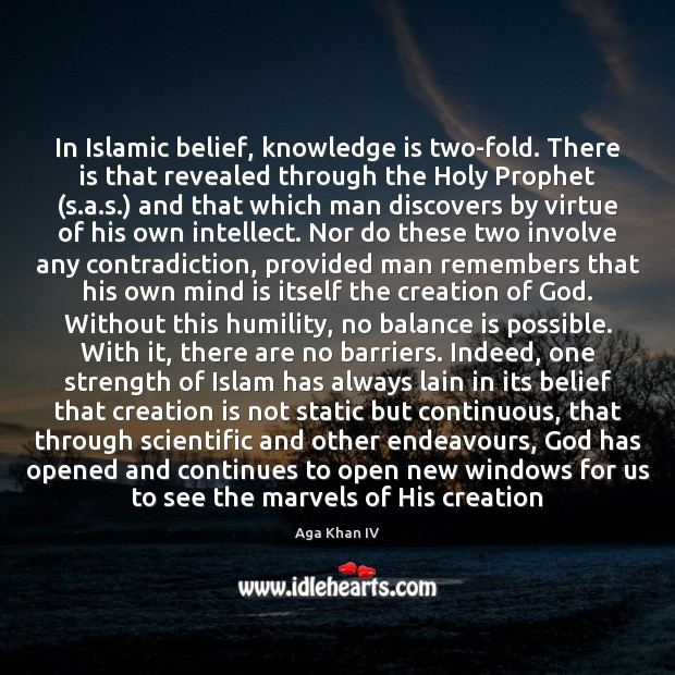 Image, In Islamic belief, knowledge is two-fold. There is that revealed through the