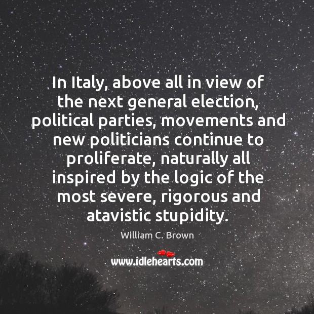 Image, In Italy, above all in view of the next general election, political