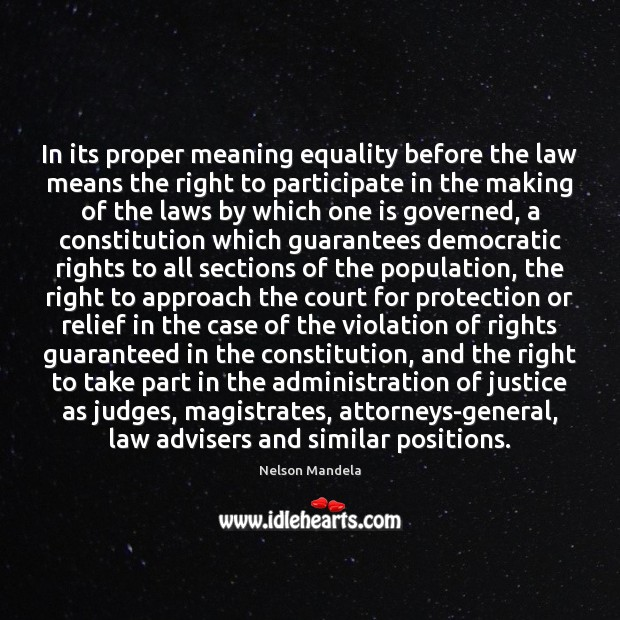 Image, In its proper meaning equality before the law means the right to