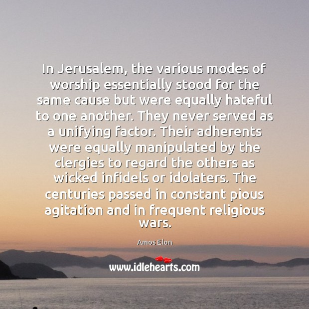 Image, In Jerusalem, the various modes of worship essentially stood for the same