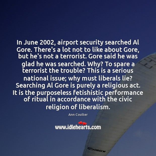 Image, In June 2002, airport security searched Al Gore. There's a lot not to