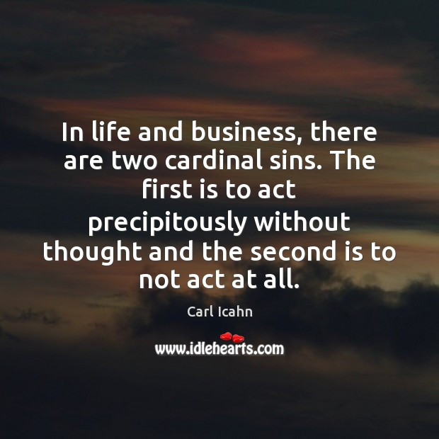 Image, In life and business, there are two cardinal sins. The first is