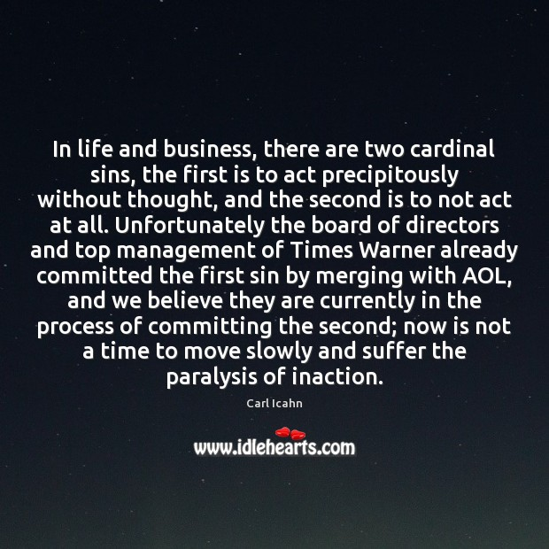 Image, In life and business, there are two cardinal sins, the first is