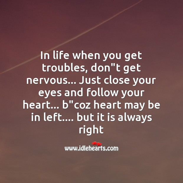 In life when you get troubles Image