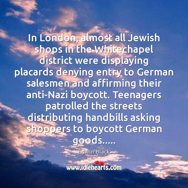 In London, almost all Jewish shops in the Whitechapel district were displaying Image