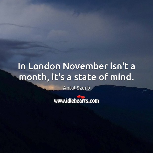 Image, In London November isn't a month, it's a state of mind.