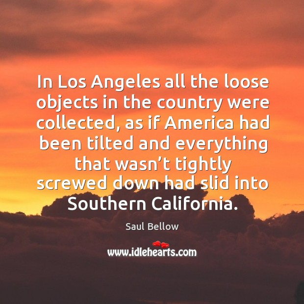 In los angeles all the loose objects in the country were collected Image