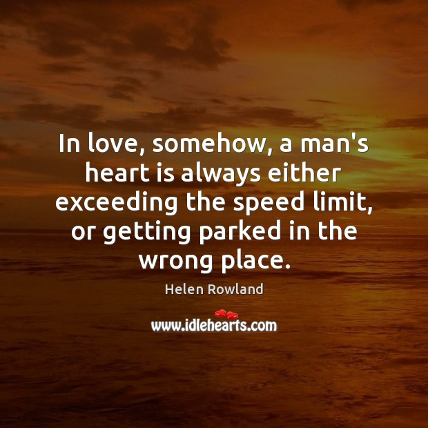 Image, In love, somehow, a man's heart is always either exceeding the speed