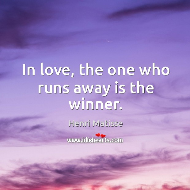 In love, the one who runs away is the winner. Image