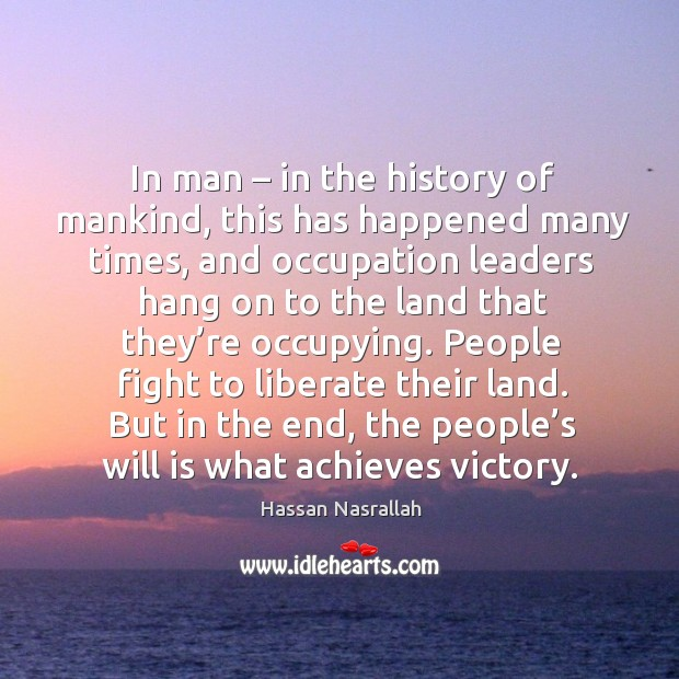 In man – in the history of mankind, this has happened many times Image
