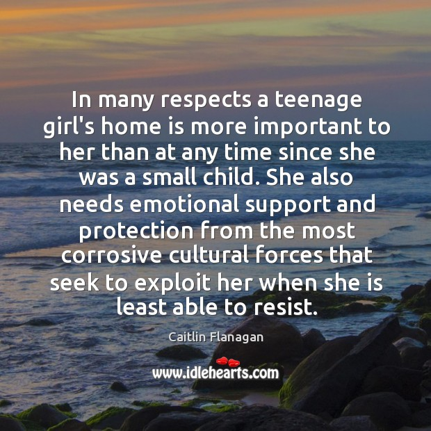 In many respects a teenage girl's home is more important to her Image