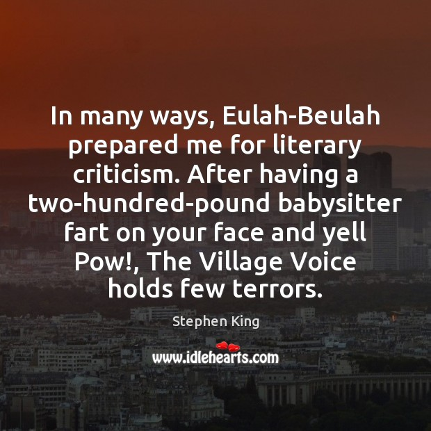 In many ways, Eulah-Beulah prepared me for literary criticism. After having a Image