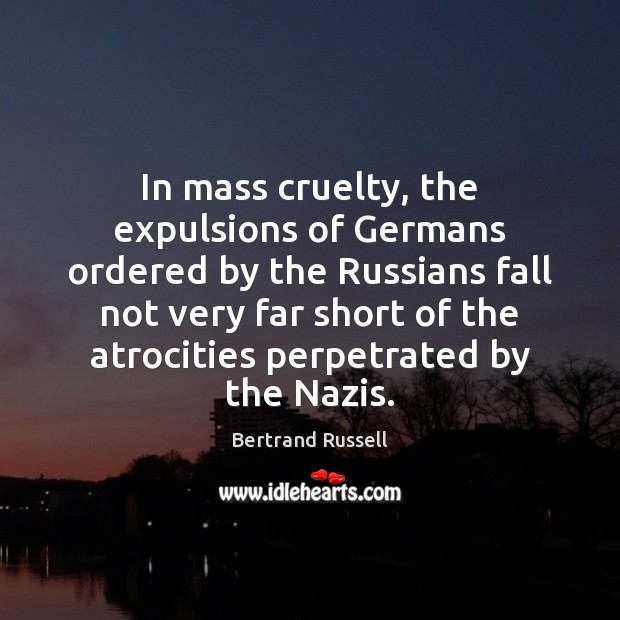 Image, In mass cruelty, the expulsions of Germans ordered by the Russians fall