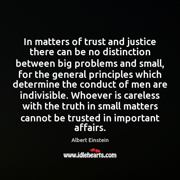 Image about In matters of trust and justice there can be no distinction between