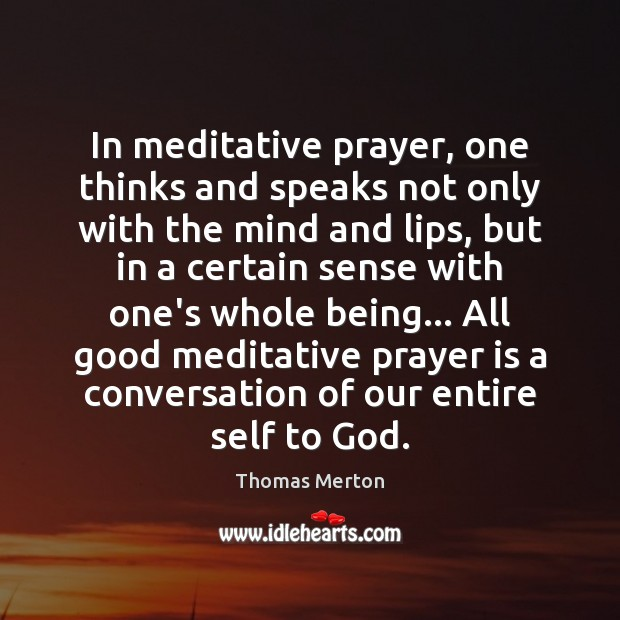 Image, In meditative prayer, one thinks and speaks not only with the mind