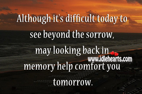 It's difficult today to see beyond the sorrow Image