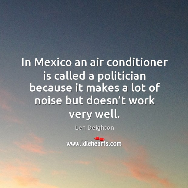 Image, In mexico an air conditioner is called a politician because it makes a lot of noise
