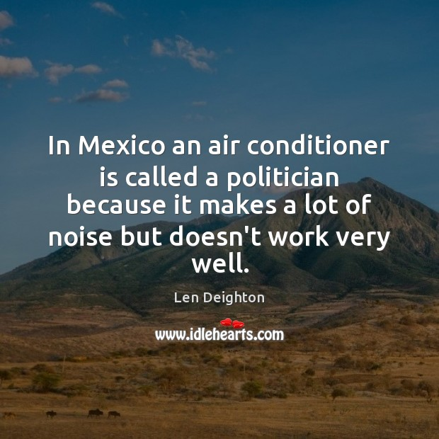 Image, In Mexico an air conditioner is called a politician because it makes