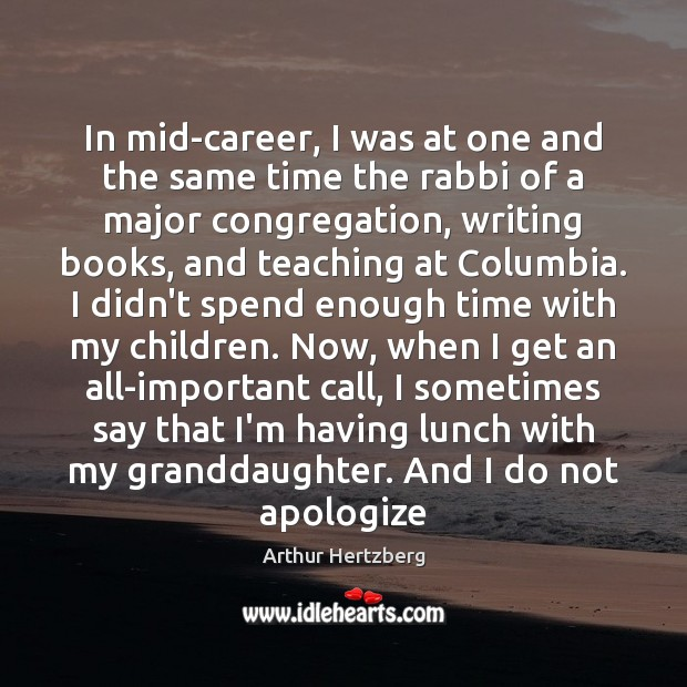 Image, In mid-career, I was at one and the same time the rabbi