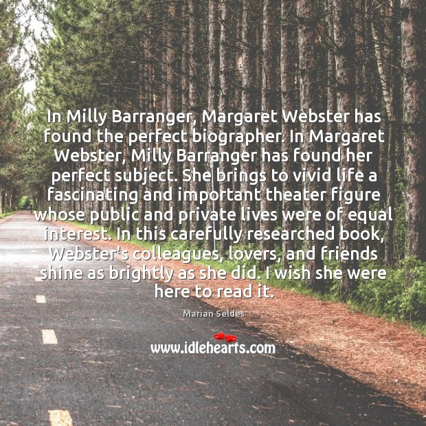 Image, In Milly Barranger, Margaret Webster has found the perfect biographer. In Margaret