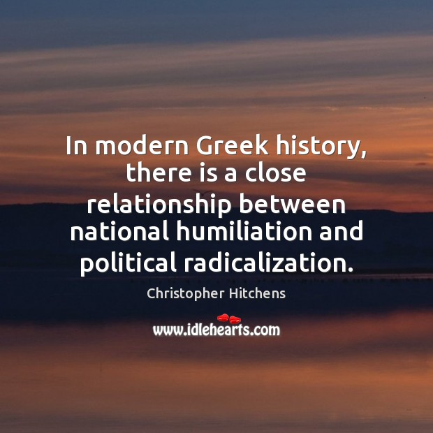 Image, In modern Greek history, there is a close relationship between national humiliation