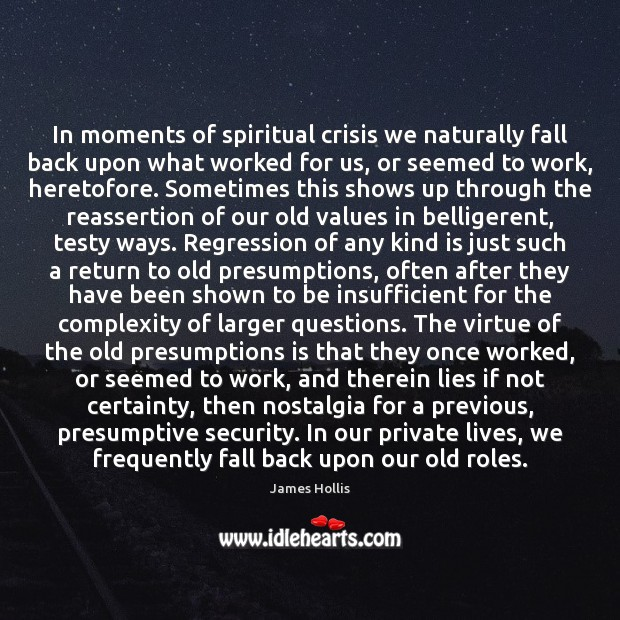 Image, In moments of spiritual crisis we naturally fall back upon what worked