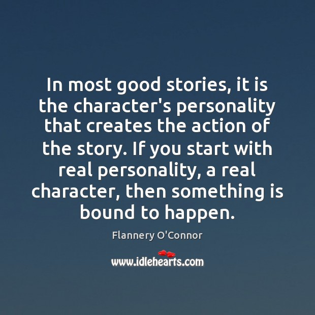 Image, In most good stories, it is the character's personality that creates the