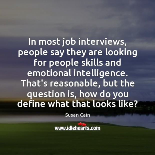 In most job interviews, people say they are looking for people skills Image