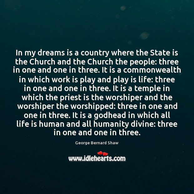 In my dreams is a country where the State is the Church Image