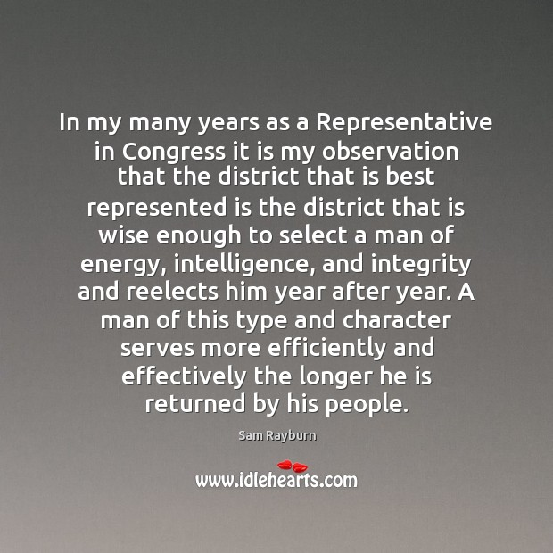 In my many years as a Representative in Congress it is my Image