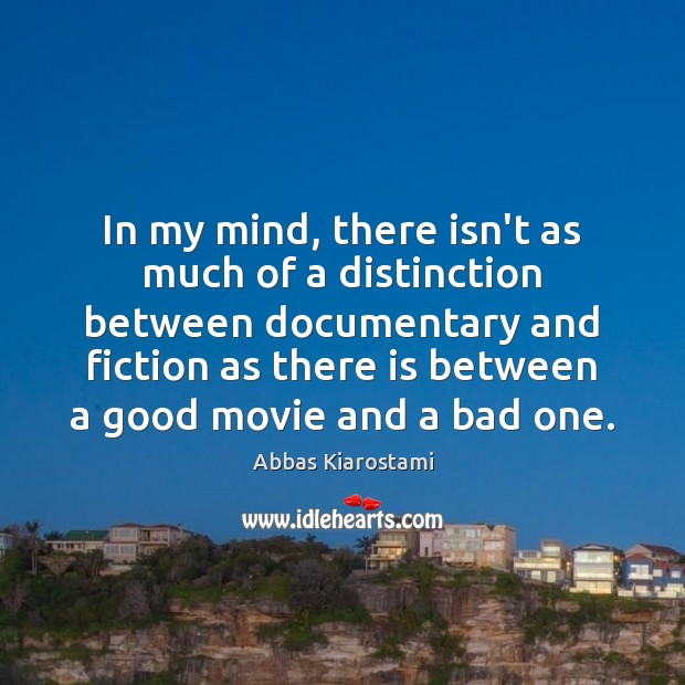Image, In my mind, there isn't as much of a distinction between documentary