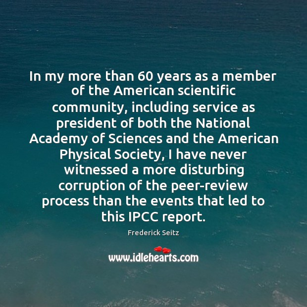 In my more than 60 years as a member of the American scientific Image