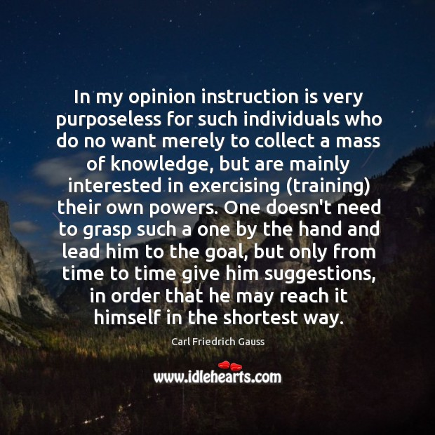 In my opinion instruction is very purposeless for such individuals who do Image