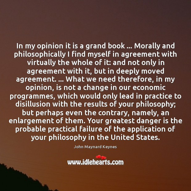 In my opinion it is a grand book … Morally and philosophically I Image