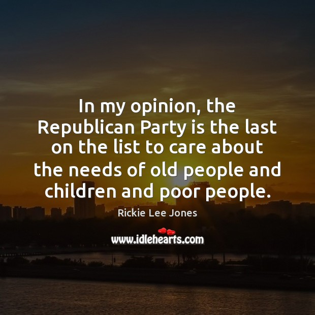In my opinion, the Republican Party is the last on the list Image