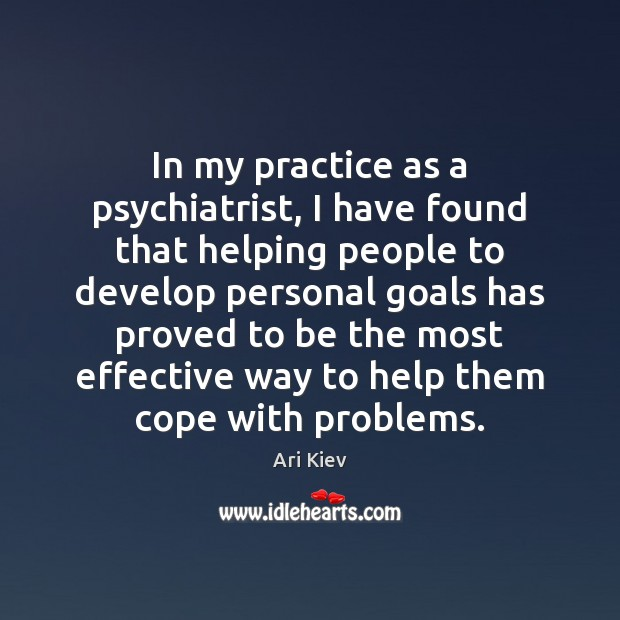 Image, In my practice as a psychiatrist, I have found that helping people