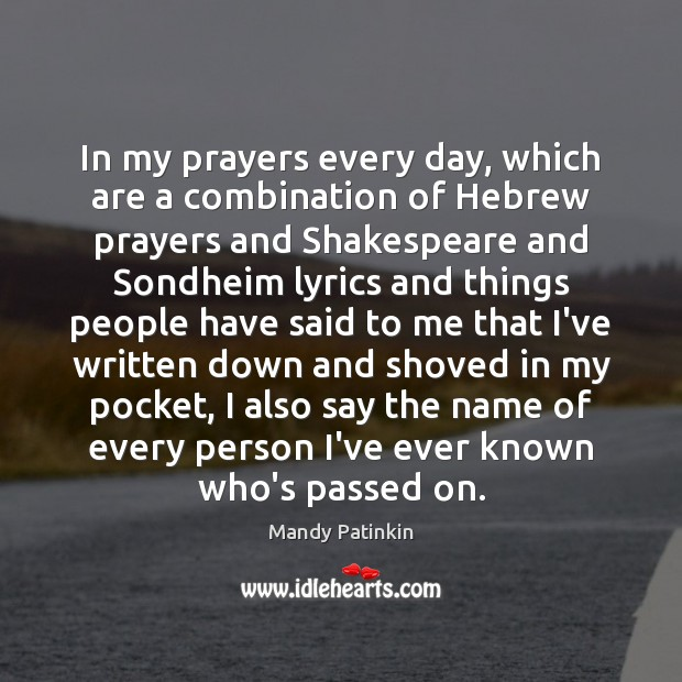 Image, In my prayers every day, which are a combination of Hebrew prayers