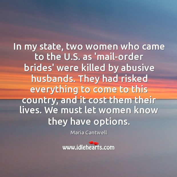 In my state, two women who came to the U.S. as Maria Cantwell Picture Quote