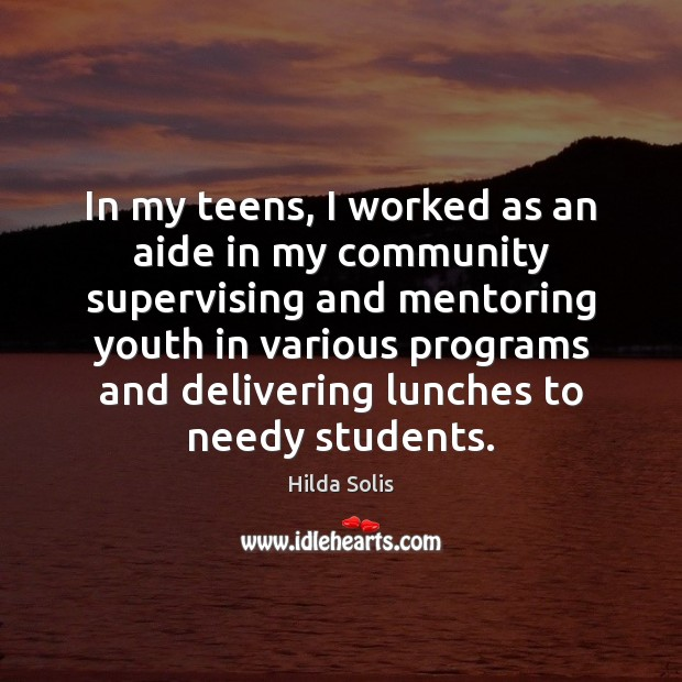 Image, In my teens, I worked as an aide in my community supervising