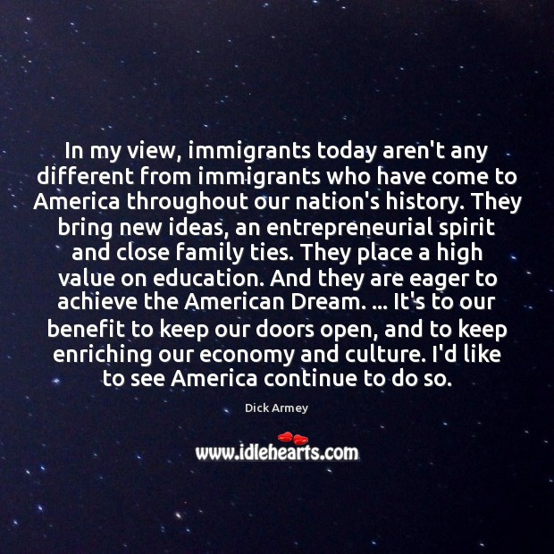 Image, In my view, immigrants today aren't any different from immigrants who have