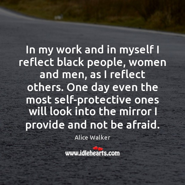 Image, In my work and in myself I reflect black people, women and