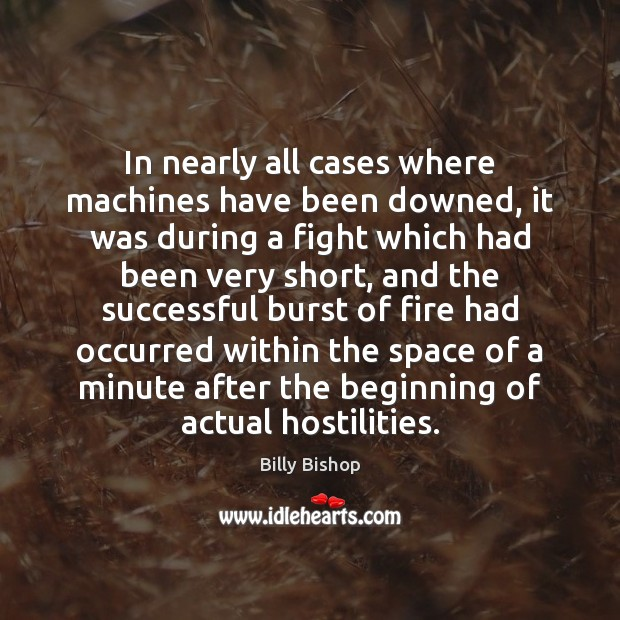 Image, In nearly all cases where machines have been downed, it was during