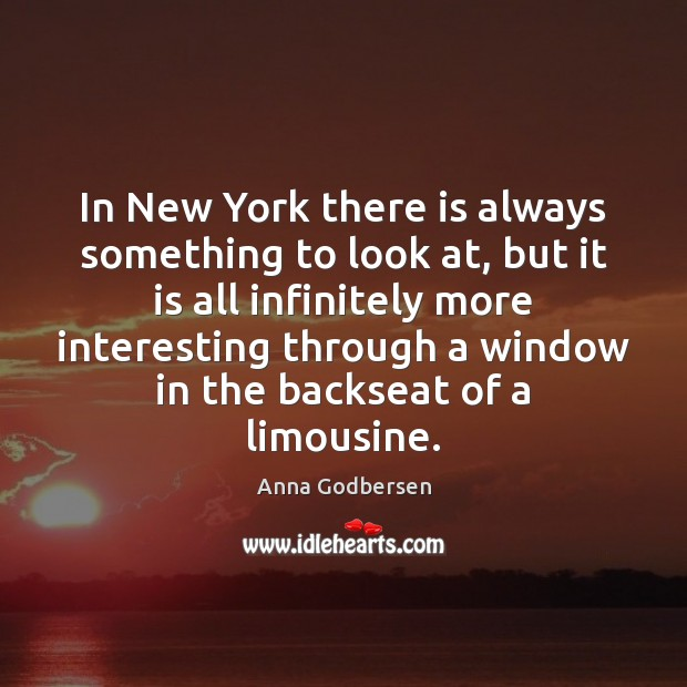 Image, In New York there is always something to look at, but it